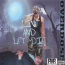 Overdose Album - Live And Let Die...The Contradiction