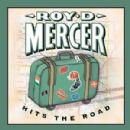 Roy D. Mercer - Roy D. Mercer Hits The Road