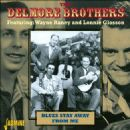 The Delmore Brothers - Blues Stay Away from Me [Jasmine]