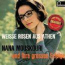 Nana Mouskouri - Weisse Rosen Aus Athen