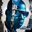 Jay-Z - The Hustler's Poster Child Part 2