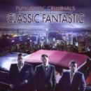Fun Lovin Criminals - Classic Fantastic