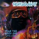 Parliament Album - Tear the Roof Off 1974-1980 (2 of 2)