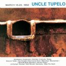 Uncle Tupelo Album - March 16–20, 1992