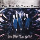 Del McCoury - It's Just The Night