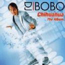DJ Bobo - Chihuahua: The Album