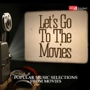 Daniel Radcliffe - Let's Go to the Movies!: Popular Music Selection from Movies