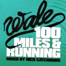 Wale Folarin - 100 Miles & Running