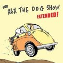 Rex The Dog Album - The Rex the Dog Show: Extended!