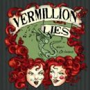 Vermillion Lies Album - In New Orleans