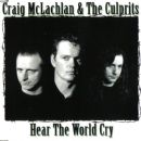 Craig McLachlan - Hear The World Cry