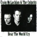 Craig McLachlan - Hear The World Cry