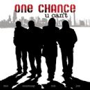 One Chance Album - U Can't