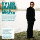 Your Woman - Tyler James