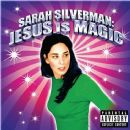 Jesus Is Magic - Sarah Silverman - Sarah Silverman