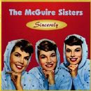 The McGuire Sisters - Sincerely