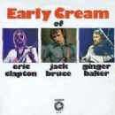 The Early Cream Of Eric Clapton, Jack Bruce & Ginger Baker