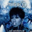 Missy Elliot - Miss E ...So Addictive