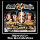 Three 6 Mafia - When the Smoke Clears: Sixty 6, Sixty 1