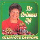 Charlotte Diamond - The Christmas Gift