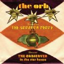 The Orb - The Orbserver in the Star House