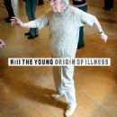 Kill The Young Album - Origin Of Illness