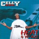 Celly Cel Album - Heat 4 Yo Azz