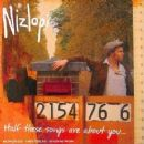 Nizlopi - Half These Songs Are About You...