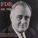Franklin D. Roosevelt - FDR: Mr. President