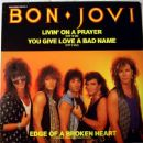 Livin' On A Prayer / You Give Love A Bad Name
