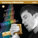 Michael Bublé Album - Sing the Songs of Michael Bublé: Sittin' on a Rainbow