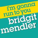 Bridgit Mendler - I'm Gonna Run To You