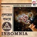 Insomnia Album - Proloyer Somoy