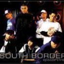 South Border - Episode III