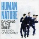 Human Nature - Dancing In The Street: The Songs Of Motown II