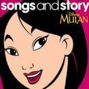 Walt Disney - Songs and Story: Mulan