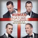Human Nature - Dreaming Of A White Christmas
