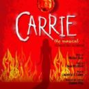 "FINNALY A Cast Recording For The New York Production Of ""Carrie"""