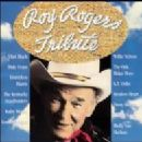 Roy Rogers - Tribute