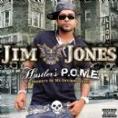 Jim Jones - Hustler's P.O.M.E. (Product of My Environment)