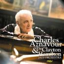 Charles Aznavour - Charles Aznavour And The Clayton-Hamilton Jazz Orchestra