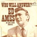 Ed Ames - Who Will Answer?