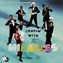 The Miracles - Cookin with the Miracles