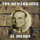 The Remarkable Al Jolson