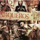 Wisin & Yandel - Los vaqueros: Wild Wild Mixes