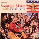 Burl Ives - Scouting Along with Burl Ives