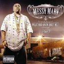 Messy Marv Album - What You Know Bout Me? Part 2