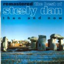 The Best Of Steely Dan, Then And Now