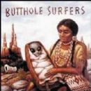Butthole Surfers - After the Astronaut