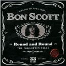 Bon Scott - Round and Round: The Forgotten Years